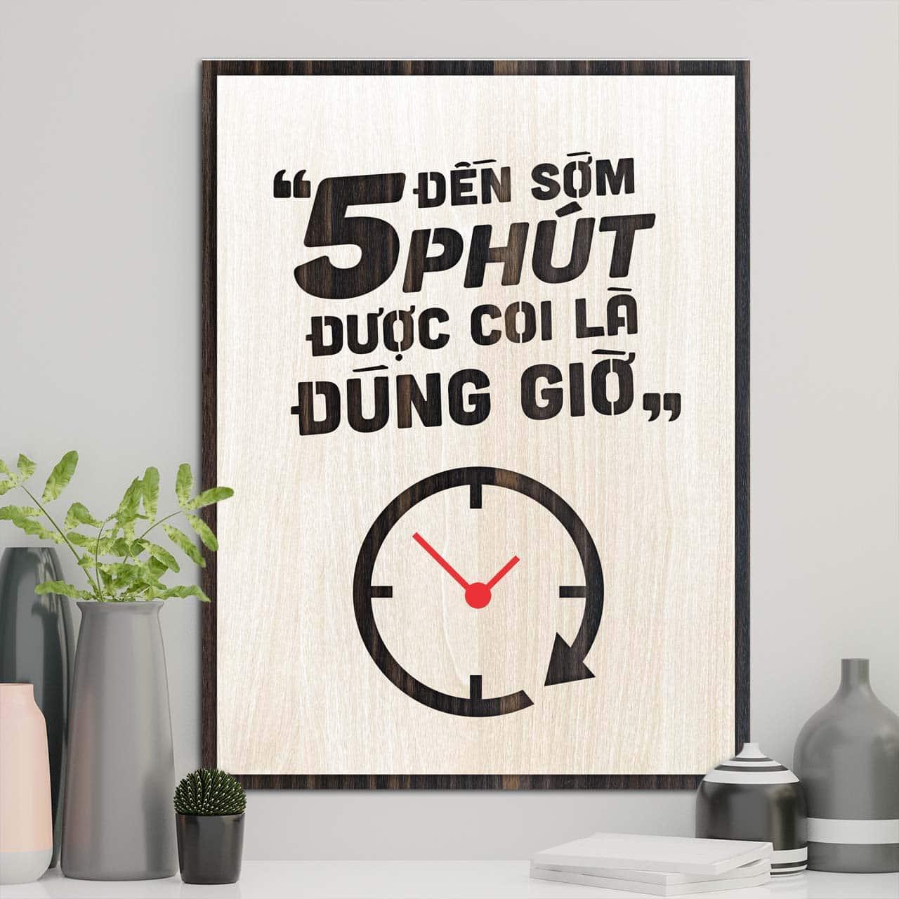 đến sớm 5 phút được coi là đúng giờ